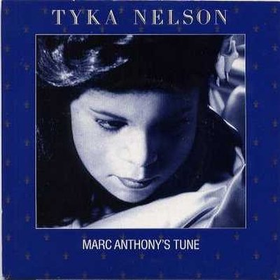 "Tyka Nelson Marc Anthony's Tune 12"""" Single"