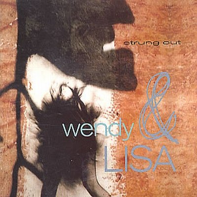 "Wendy & Lisa Strung Out 12"""" Single"