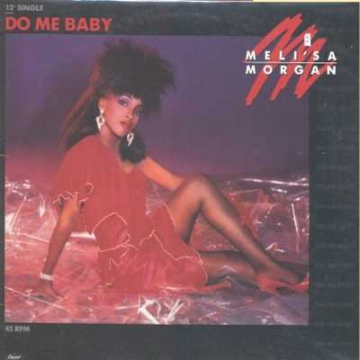 "Meli'sa Morgan Do Me Baby 12"""" Single"