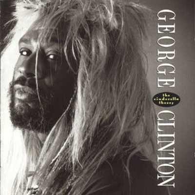 George Clinton The Cinderella Theory LP