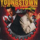 Youngstown - I'll Be Your Everything - UK  CD Single