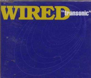 Wired - Transonic - UK  CD Single
