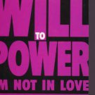 Will to Power - I'm Not In Love - UK CD Single