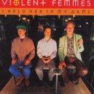 Violent Femmes - I Held Her In My Arms - Austrilan  CD Single