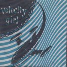 Velocity Girl - Velocity Girl : 6 Song Compilation - UK  CD Single
