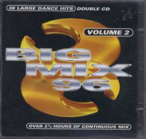 Various Artists - Big Mix 96 Vol 2 - UK  CD