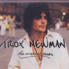 Troy Newman - The Missing Years - UK  CD Single