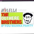The Outhere Brothers - If You Wanna Party - UK Promo  CD Single