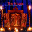 The Heads - Don't Take My Kindness For Weakness - UK  CD Single