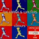 The Frank & Walkters - Colours - UK  CD Single