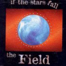 The Field - If The Stars Fall - UK CD Single