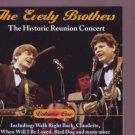 The Everly Brothers - The Historic Reunion Concert - UK  CD