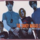 The Dandy Warhols - Not If You Were The Last Junkie On Earth - UK Promo  CD Sing