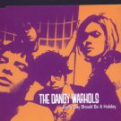 The Dandy Warhols - Every Day Should Be A Holiday - UK Promo  CD Single