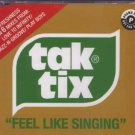 Tak Tix - Feel Like Singing - UK CD Single