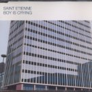 St Etienne - Boy Is Crying - UK  CD Single