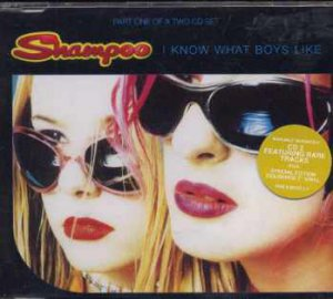 Shampoo - I Know What Boys Like - UK  CD Single