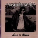 Scratchmaster Chuck T - Love Is Blind - UK  CD Single