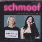 Schmoof - Chocolate Boyfriend - UK Promo  CD Single