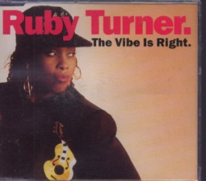 Ruby Turner - The Vibe Is Right - UK  CD Single