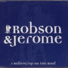 Robson & Jerome - I Believe - UK Promo  CD Single