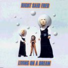 Right Said Fred - Living On A Dream - UK CD Single