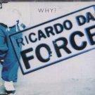 Ricardo Da Force - Why? - UK  CD Single