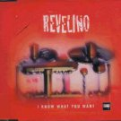 Revelino - I Know What You Want - France  CD Single