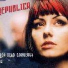 Republica - Drop Dead Gorgeous - UK  CD Single