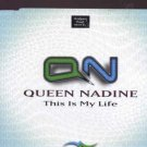 Queen Nadine - This Is My Life - UK  CD Single