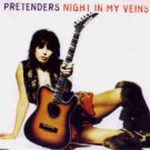 Pretenders - Night In My Veins - UK CD Single