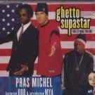 Pras Michel Feat ODB & Introducing MYA - Ghetto Superstar - UK  CD Single
