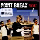 Point Break - You - UK Promo  CD Single