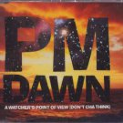 PM Dawn - A Watcher's Point Of View - UK CD Single