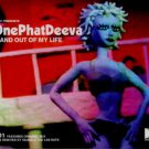 OnePhatDeeva - In And Out Of My Life - UK  CD Single