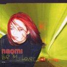 Naomi - Be My Lover - UK  CD Single