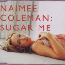 Naimee Coleman - Sugar Me - UK Promo  CD Single