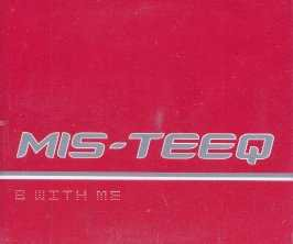 Mis-Teeq - B With Me - UK Promo CD Single