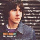 Matthew Jay - Call My Name Out - UK Promo  CD Single