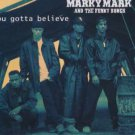 Marky Mark and The Funky Bunch - You Gotta Believe - UK  CD Single