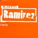 Karen Ramirez - If We Try - UK Promo CD Single