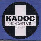 Kadoc - The Nighttrain - UK  CD Single