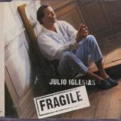 Julio Iglesias - Fragile - UK  CD Single