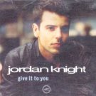 Jordan Knight - Give It To You - UK CD Single