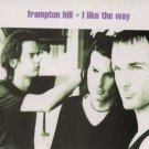 Frampton Hill - I Like The Way - UK  CD Single