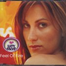 Lucy Skye - Feel Of Fire - UK Promo  CD Single