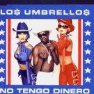 Los Umbrellos - No Tengo Dinero - UK  CD Single