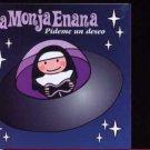 La Monja Enana - Pideme Un Desco - Spain  CD Single