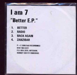 I Am Seven - Better E.P - UK Promo  CD Single