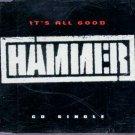 Hammer - It's All Good - UK  CD Single